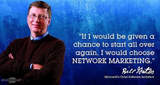 Bill Gates On Network Marketing